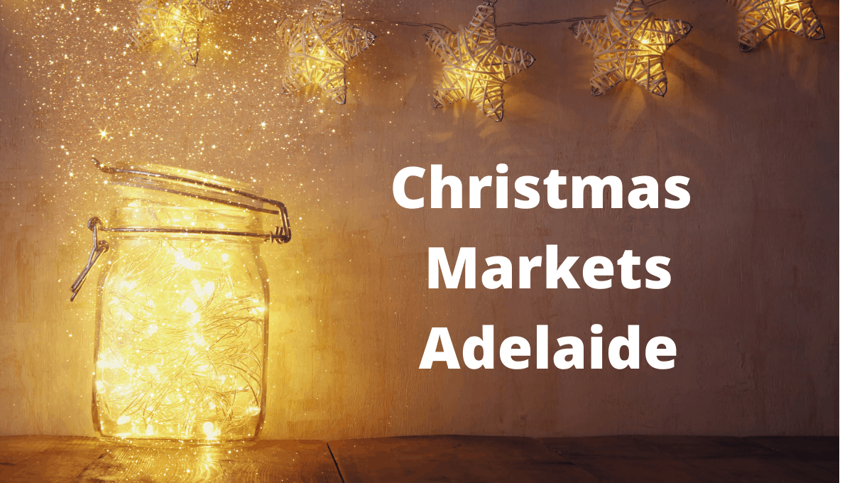 The best Christmas markets in Adelaide featured image