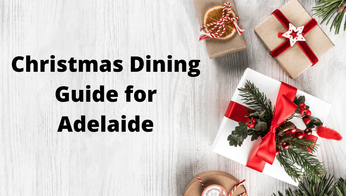 Christmas dining guide Adelaide featutred image